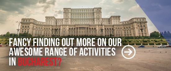 Stag Do Activities and Ideas in Bucharest