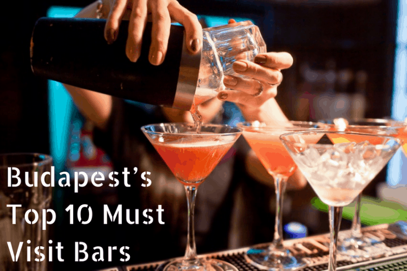 Budapest's Top 10 Must Visit Bars