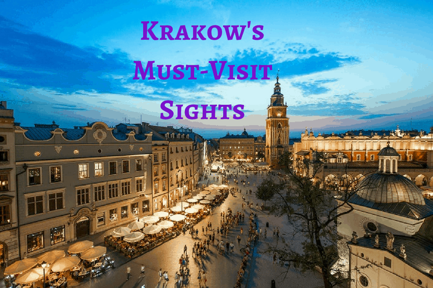 7 Must-Visit Sights to Check-Out on a Krakow Stag Do