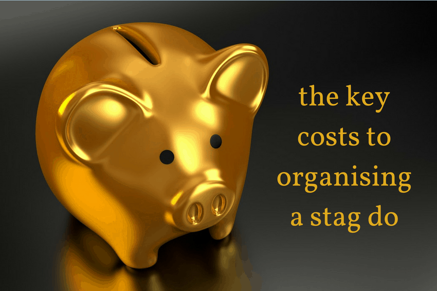 Budgeting made easy – the key costs involved in organising a stag do abroad